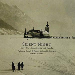 Silent Night: Early Christmas Music & Carols