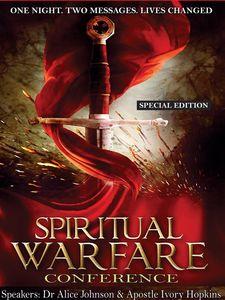 Spiritual Warfare Conference: Special Edition