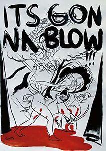 It's Gonna Blow San Diego Music Underground 1986-96