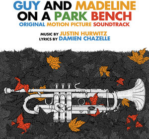 Guy And Madeline On A Park Bench (Original Soundtrack Album)