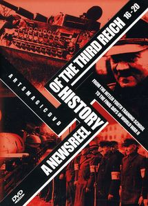A Newsreel History of the Third Reich 16-20