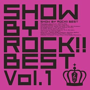 Show By Rock Best Vol 1 (Original Soundtrack) [Import]