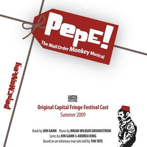 Pepe! the Mail Order Monkey Musical