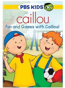 Caillou: Fun & Games With Caillou