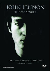 John Lennon: The Messenger