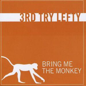Bring Me the Monkey
