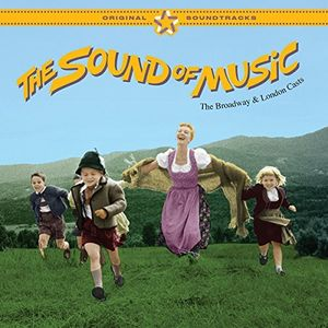 The Sound of Music (The Broadway and London Casts) (Original Soundtrack) [Import]