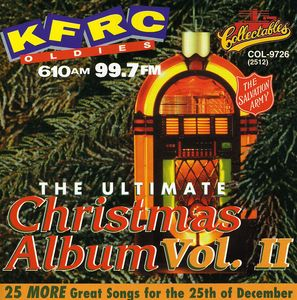 Ultimate Christmas Album Vol.2: KFRC 99.7 FM San Francisco