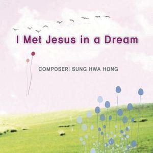 I Met Jesus in a Dream
