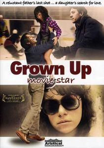 Grown Up Movie Star