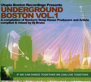 Underground Boston, Vol. 1