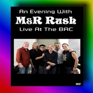 Evening With M&R Rush Live at the Bac