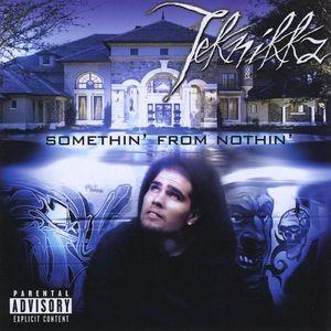 Somethin' from Nothin'