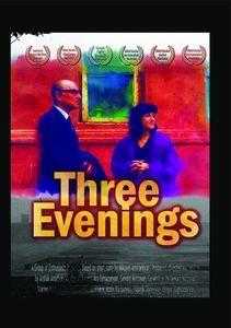 Three Evenings