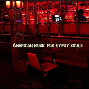 American Music for Gypsy Souls