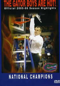 2005-06 Season Highlights: The Gator Boys Are Hot