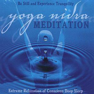 Yoga Nidra Meditation: Extreme Relaxation