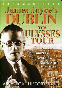 James Joyce's Dublin: The Ulysses Tour