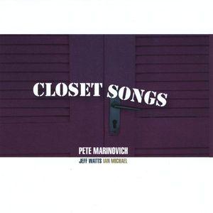Closet Songs