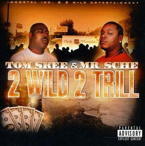 2 Wild 2 Trill