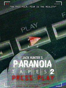 Jack Hunter's Paranoia Tapes 2: Press Play