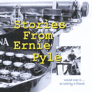 Stories from Ernie Pyle