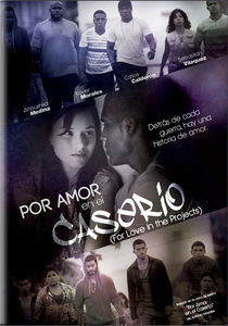 Por Amor En El Caserio (For Love in the Projects)