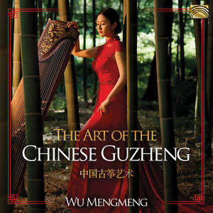 Art of the Chinese Guzheng