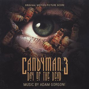 Candyman 3: Day of the Dead (Original Motion Picture Score) [Import]