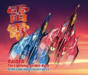 Raiden: The Lightning Strikes Back (Original Soundtrack) [Import]