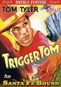Tom Tyler Double Feature: Trigger Tom /  Santa Fe