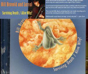 Surviving Death /  Alive Why?
