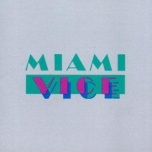 Miami Vice (Original Soundtrack)