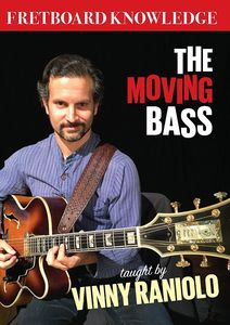 Fretboard Knowledge: The Moving Bass [Import]