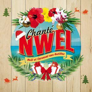Chante Nwel: Noel Et Carnaval Aux Antilles [Import]