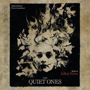 The Quiet Ones (Lucas Vidal) (Original Soundtrack)