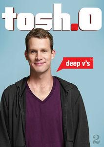 Tosh.O - Deep V's