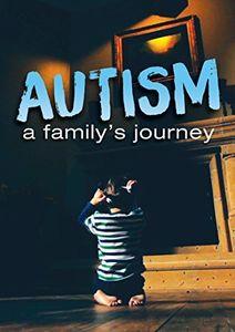 Autism: Family's Journey