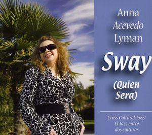 Sway-Quien Sera