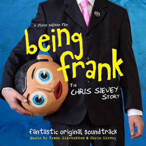 Being Frank: The Chris Sievey Story (Original Motion Picture Soundtrack) [Import]