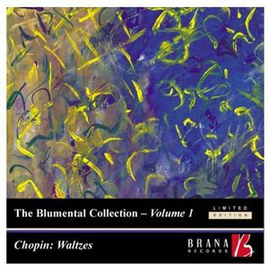 Blumental Collection 1: Chopin Waltzes