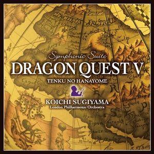Symphonic Suite Dragon Quest V Tenku No Hanayome (Original Soundtrack) [Import]