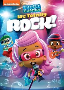Bubble Guppies: We Totally Rock!