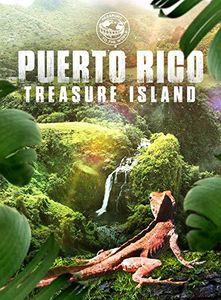 Puerto Rico: Treasure Island