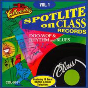 Class Records: Doo Wop Rhythm and Blues, Vol.1