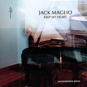 Maglio, Jack : Keep My Heart