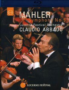 Abbado Conducts Mahler: Symphony 5