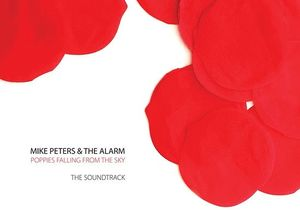 Mike Peters & the Alarm: Poppies Falling From the Sky: The Soundtrack [Import]
