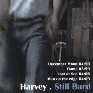 Harvey : Still Bard-Limited Edition EP