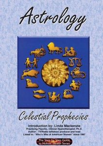 Astrology: Celestial Prophecies